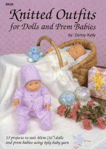 Knitted Outfits for Dolls and Prem Babies