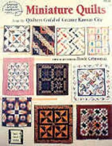 Miniature Quilts: from the Quilters Guild of Greater Kansas City