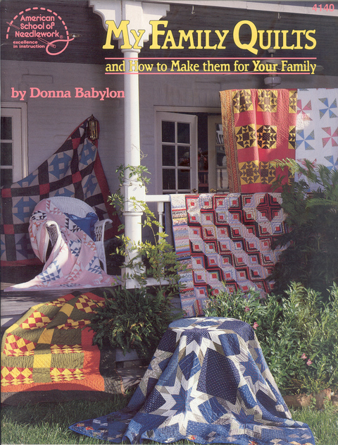 My Family Quilts, and How to Make them for Your Family