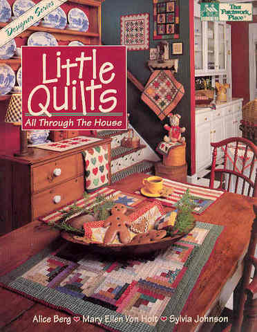 Little Quilts: All Through the House