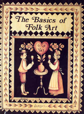 The Basics of Folk Art: Volume 1