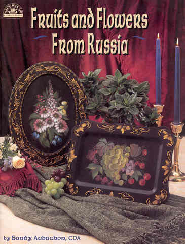 Fruit and Flowers From Russia