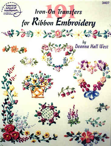 101 Iron-On Transfers for Ribbon Embroidery
