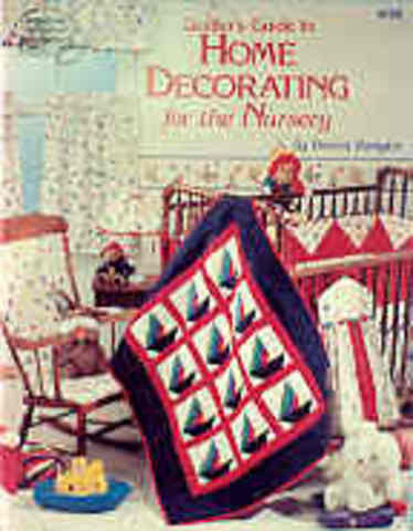 Quilter's Guide to Home Decorating for the Nursery