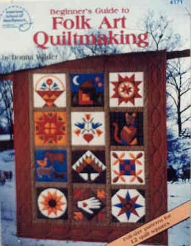 Beginner's Guide to Folk Art Quiltmaking