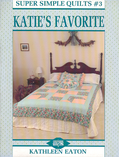 Katies Favourite: Super Simple Quilts #3