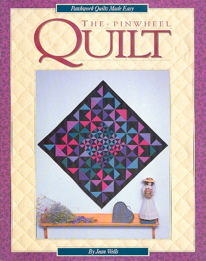 The Pinwheel Quilt