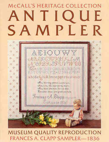 Frances A. Clapp Sampler - 1836: McCall's Heritage Collection An
