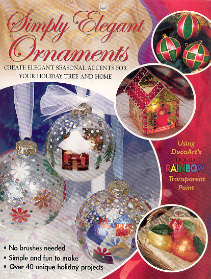 Simply Elegant Ornaments: Using DecoArt's Liquid Rainbow Transpa
