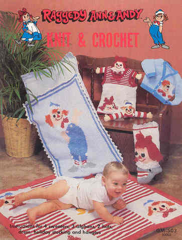 Raggedy Ann & Andy: Knit and Crochet