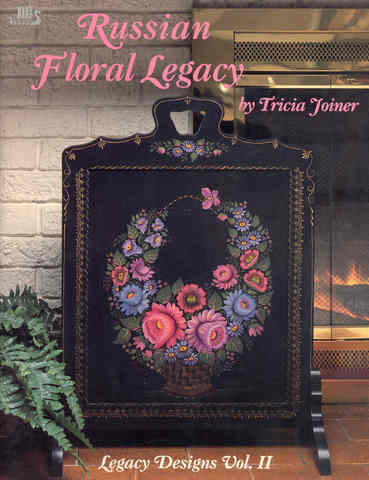 Russian Floral Legacy: Legacy Designs, Volume 2