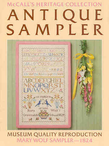 Mary Wolf Sampler - 1824: McCall's Heritage Collection Antique S